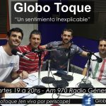 Globo Toque – 12/O9/2O17 – Programa N° 74 – Fernando Moroni e Ignacio Pussetto