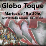 Globo Toque – Programa N° 93 – Con entrevista a Pedro Di Spagna (parte médico), Nicolás Silva y Saúl Salcedo